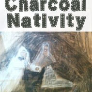 Charcoal Nativity (Christmas Art Projects for Kids)