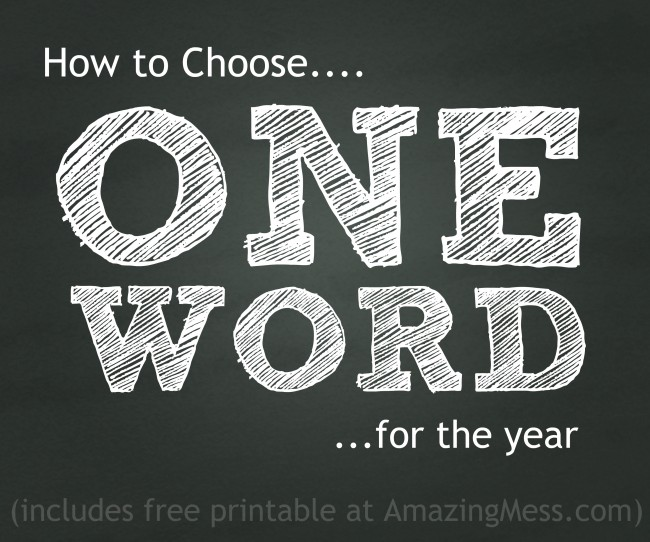 How to choose one word for the year (includes free printable worksheet to get you started, too)!