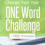 One Word Challenge:  Change Your Year…and Your Life