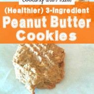 3-Ingredient Peanut Butter Cookies (Healthier Version)