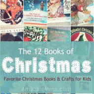 The 12 Days of Christmas:  Books & Crafts for Kids