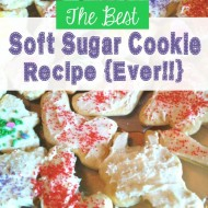 The Best Soft Sugar Cookie Recipe…Ever!!